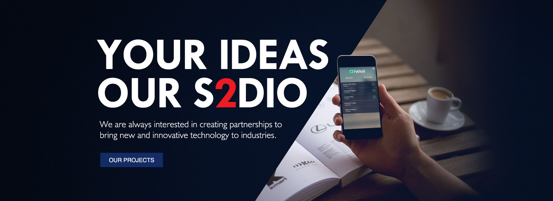 Your ideas our S2dio